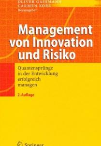 Cover des Buches Management von Innovation und Risiko. Quantensprünge in der Entwicklung erfolgreich managen. herausgegeben von Oliver Gassmann und Carmen Kobe
