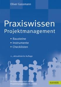 Cover des Buches Praxiswissen Projektmanagement. Bausteine - Instrumente - Checklisten. Geschrieben von Oliver Gassmann
