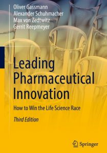 Cover of the book Leading Pharmaceutical Innovation, How to Win the Life Science Race written by Oliver Gassmann, Alexander Schuhmacher, Max von Zedtwitz and Gerrit Reepmeyer in 2018